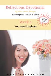 Reflections Devotional Week 5 Forgiven