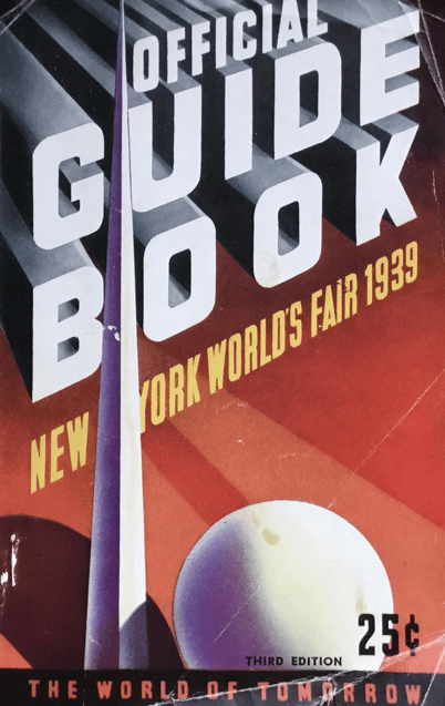 The cover for the 1939 World's Fair guidebook, which took place in New York. The cover shows that the guidebook would have cost the visitor 25 cents.