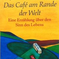 Buch: John Strelecky - Das Café am Rande der Welt