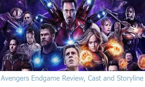 Avengers Endgame Review, Cast and Storyline