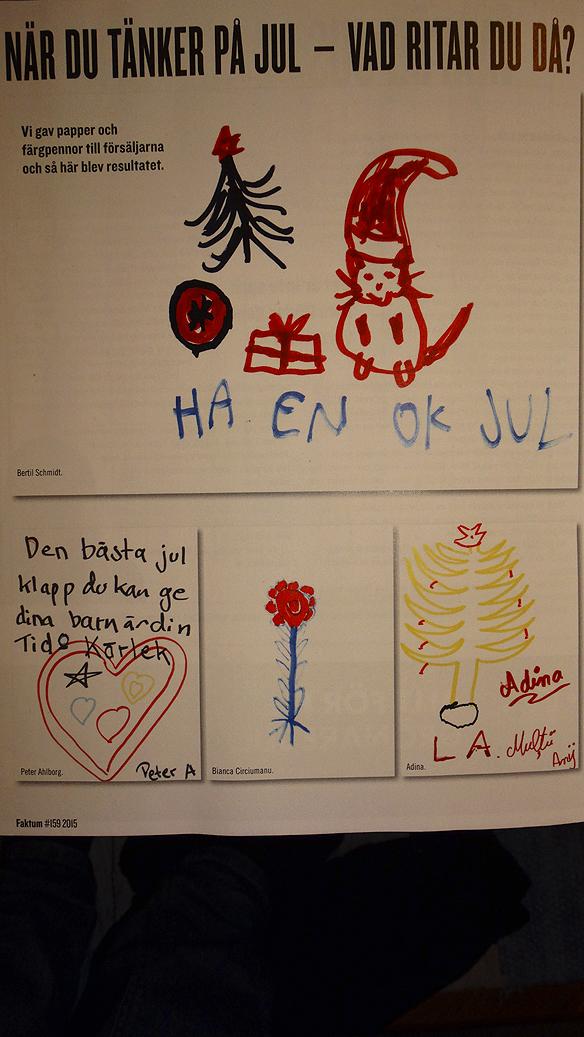 """Teckningar från Faktum-försäljare: """"När du tänker på jul - vad ritar du då?"""" Foto: Peter Ahlborg"""