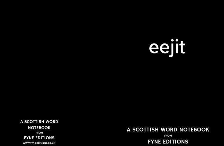 Eejit – a Scottish words notebook