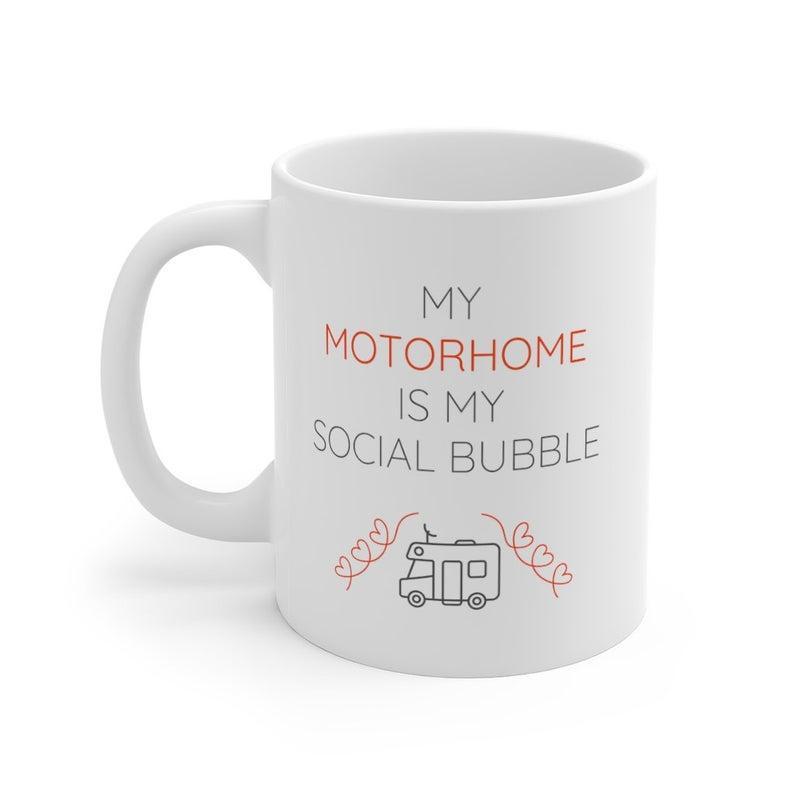 My Motorhome Is My Social Bubble Mug