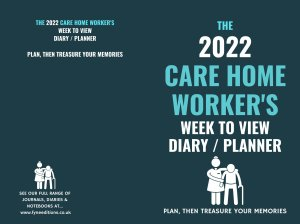 Cover - The 2022 Care Home Worker's Week to View Diary Planner