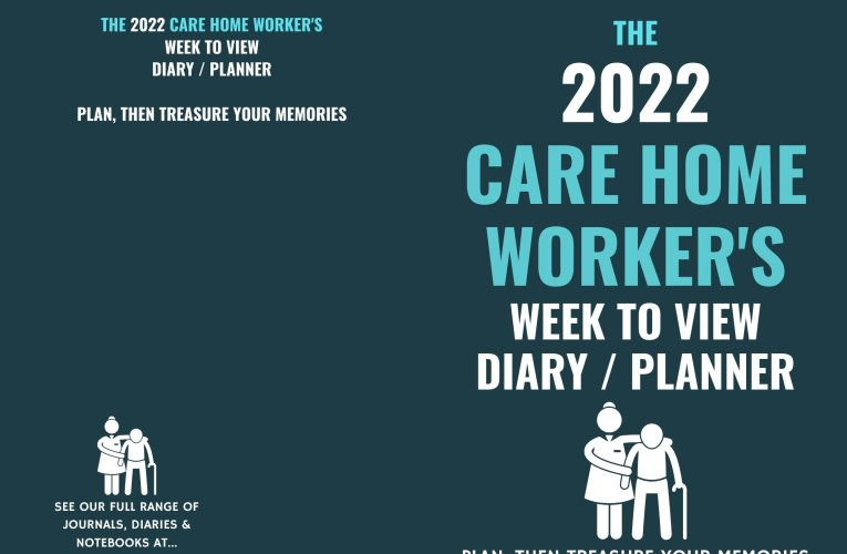 2022 Care Home Worker's Themed Diary – The Perfect Gift