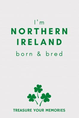 I'm Northern Ireland Born & Bred - Lined Notebook