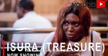 Isura (Treasure) [Yoruba Movie]