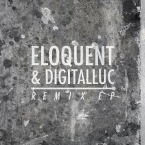 eloQent x digitalluc- Remix EP