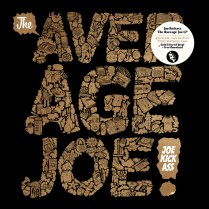 Joe Kickass- The Average Joe