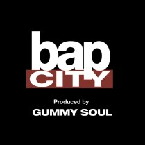 Gummy Soul- Bap City
