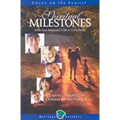 A Guide to Celebrating Your Child's Spiritual Passages (Heritage Builders)