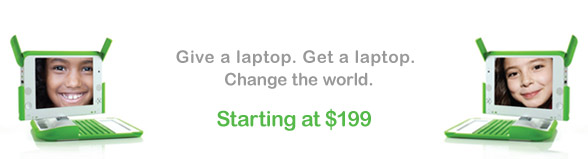 Give a laptop. Get a laptop. Change the world.