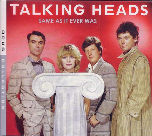 """Same as it ever was"" by Talking Heads."