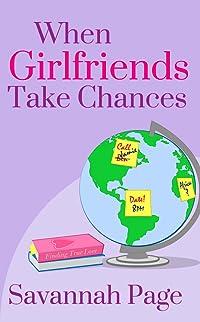 When Girlfriend's Take Chance