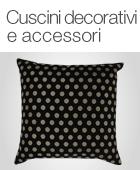 Cuscini decorativi e accessori