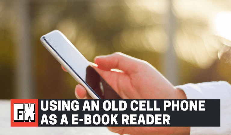Using An Old Cell Phone As A E-Book Reader