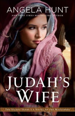Judah's Wife #2 - By: Angela Hunt