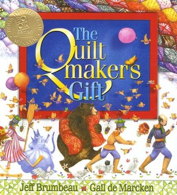 The Quiltmaker's Gift  -     By: Jeff Brumbeau<br />     Illustrated By: Gail de Marcken<br />
