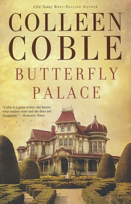 Butterfly Palace  -     By: Colleen Coble