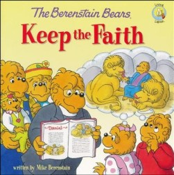The Berenstain Bears Keep the Faith  -     By: Mike Berenstain