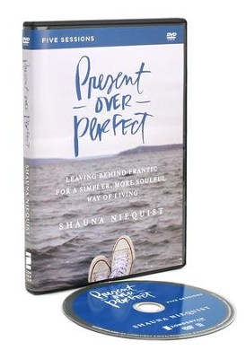 Present Over Perfect  A DVD Study  Shauna Niequist  9780310816034     Present Over Perfect  A DVD Study   By  Shauna Niequist