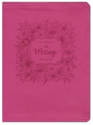The Message Bible, Dusty Rose Floral Large Print Leather-Look  -     By: Eugene H. Peterson