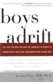 Boys Adrift  -     By: Leonard Sax