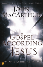 The Gospel According to Jesus: Revised & Updated Anniversary Edition - By: John MacArthur<br /><br /><br />