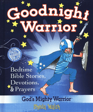 Goodnight Warrior: God's Mighty Warrior Bedtime Devotional Bible  -<br /><br /><br /><br /><br />         By: Sheila Walsh</p><br /><br /><br /><br /> <p>