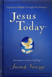Jesus Today  -             By: Sarah Young