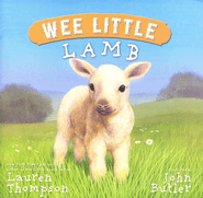 Wee Little Lamb  -     By: Lauren Thompson<br /><br />