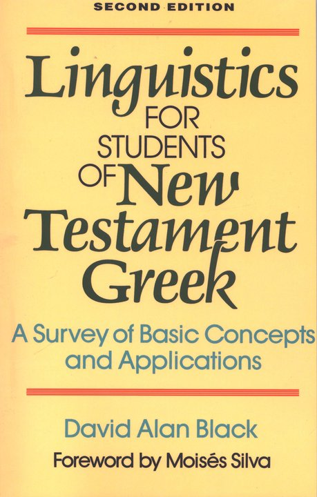Linguistics for Students of New Testament Greek, Second Edition