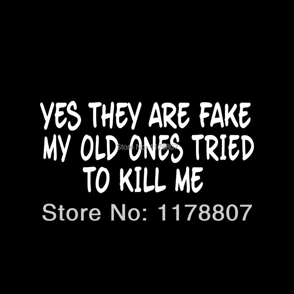 Ones Kill They Are Tried Yes Me Fake Real