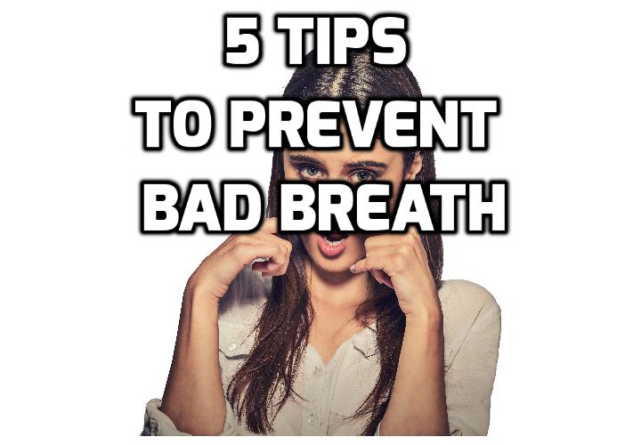 5 Tips to Prevent Bad Breath - Although many people experience chronic bad breath, also known as halitosis, it can often be prevented by practicing several key habits. Here are some important ways to prevent bad breath that you can build into your daily routine.