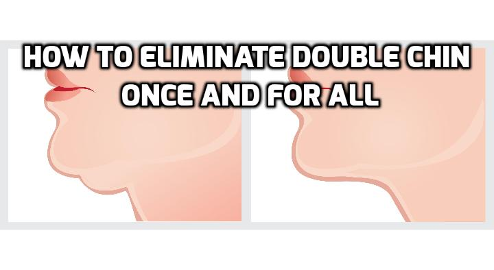 All the secrets you need to eliminate double chin once and for all - The sagging skin right below the chin, popularly known as double chin is one feature that can distort your beauty or hinder your self-confidence. No matter how much you tilt your head, you cannot hide it. We understand your woes about the double chin, and we are here to toss a few quick tips and tricks to eliminate double chin forever.