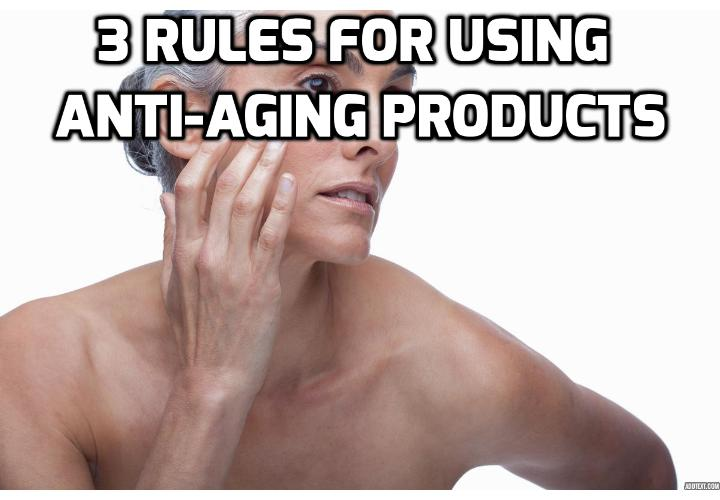 The 3 Important Rules to Make Sure Your Anti-Aging Products Actually Work - Key ingredients to look out for your anti-aging products are retinols (which promote cell turnover) and hydroquinone (which helps lighten dark spots); alpha hydroxy acids such as glycolic acid and hyaluronic acid (which help exfoliate the skin); antioxidants like vitamin C (which ward off damage from free radicals), and of course, SPF