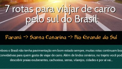 Photo of 7 rotas para viajar de carro pelo sul do Brasil