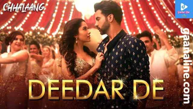 Deedar De Song Lyrics Hindi-Chhalaang-Asees Kaur