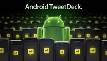 TweetDeck para Android Version Final