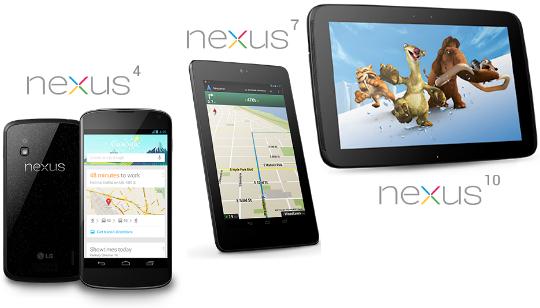 Nexus 4 Nexus 7 Nexus 10