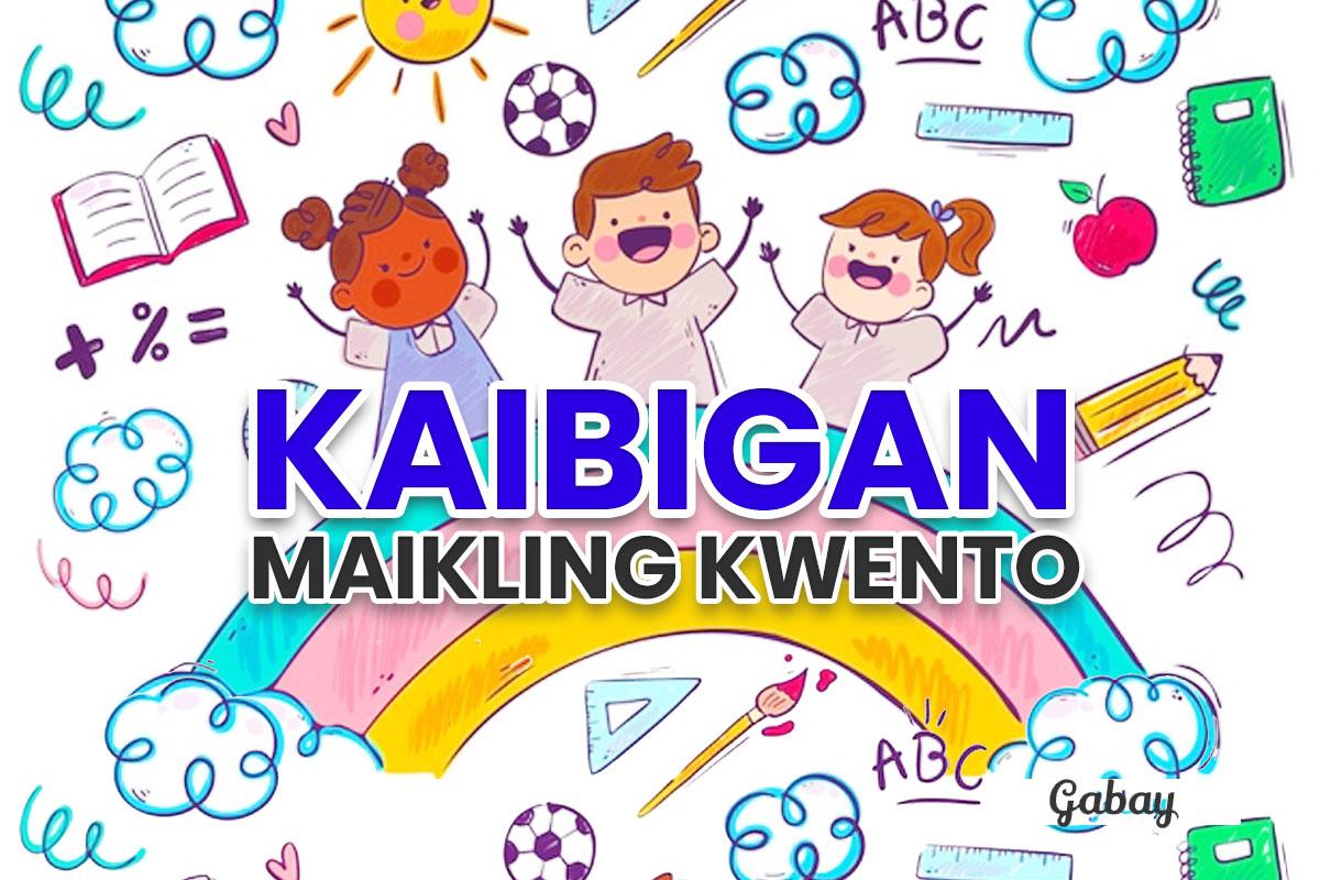Maikling Kwento Tungkol Sa Kaibigan
