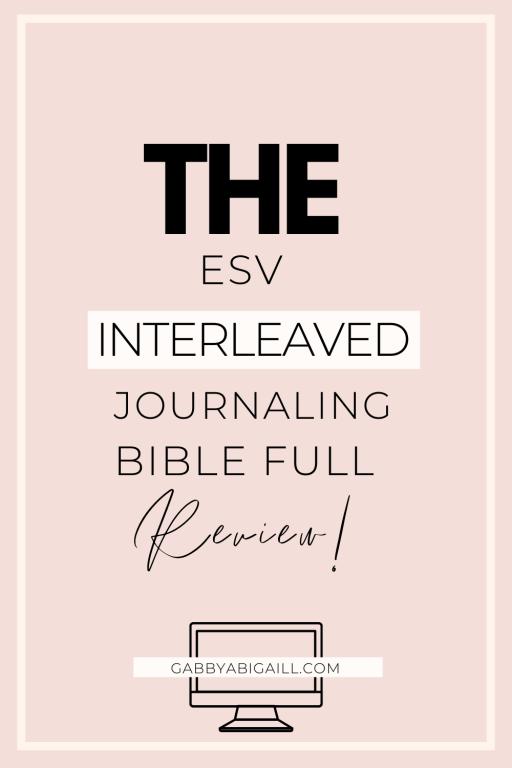 the esv interleaved journaling bible full review