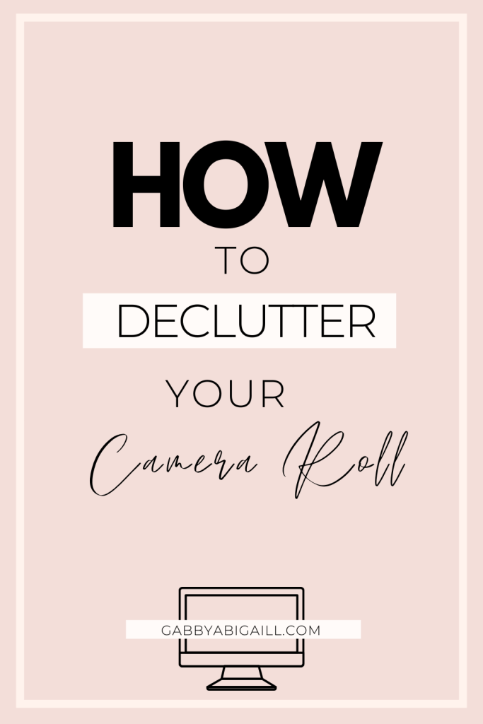 how to declutter your camera roll