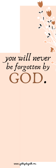 you will never be forgotten by god bookmark