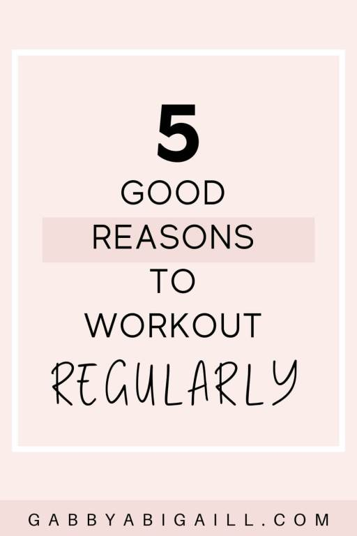 5 good reasons to workout regularly