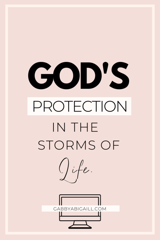 God's protection in the storms of life