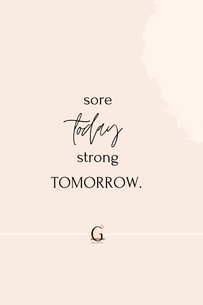 """A motivational fitness quote that says """"sore today, strong tomorrow"""""""
