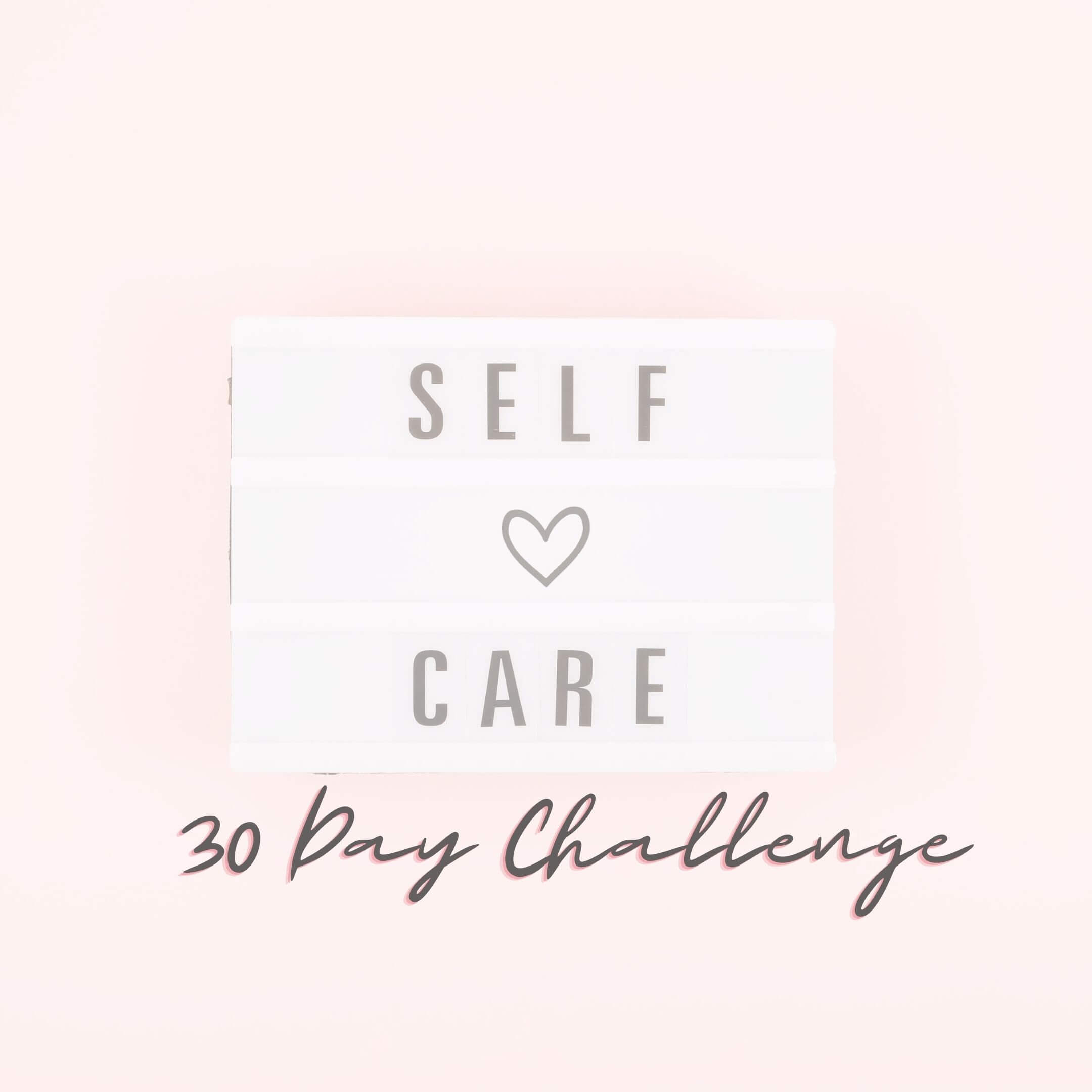30 day self-car challenge for women plus printable