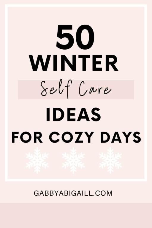 50 winter self care ideas