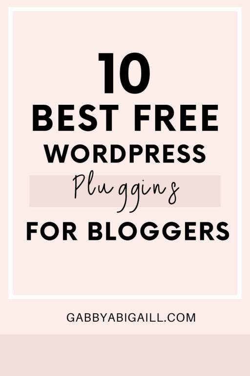 10 best free wordpress plugins for bloggers